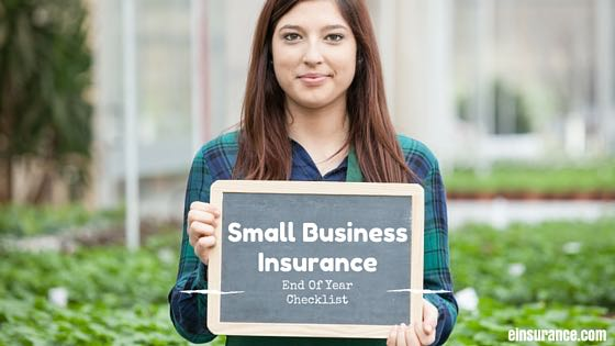 Small Business End-of-Year Insurance Checklist